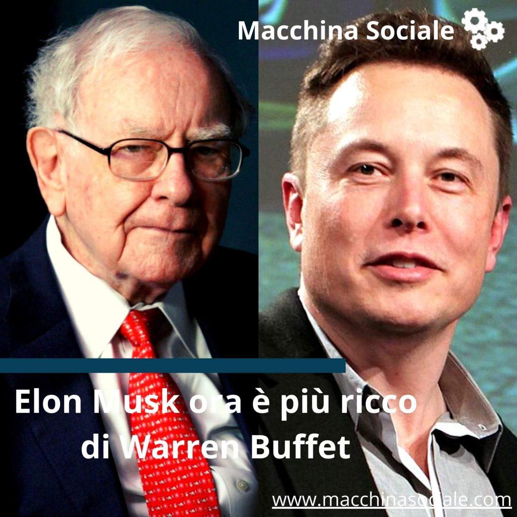 Elon Musk ora è più ricco di Warren Buffett